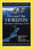 Beyond the horizon : adventures in faraway lands