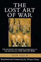 The lost art of warThe lost art of war