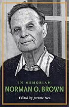 In memoriam : Norman O. Brown