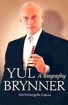 Yul Brynner : a biography