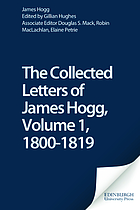 The collected letters of James Hogg. Volume 1, 1800-1819
