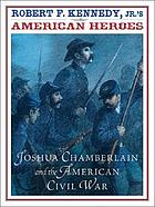 Joshua Chamberlain and the American Civil War