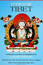 Ethics of Tibet Bodhisattva section of Tsong-kha-pa's Lam rim chen mo