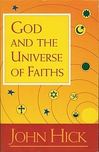 God and the universe of faiths; essays in the philosophy of religion
