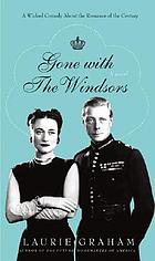 Gone with the Windsors : a novel