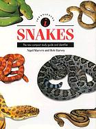 Identifying snakes : the new compact study guide and identifier