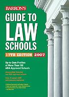 Barron's guide to law schools, 2007