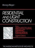 Residential and light construction : from Architectural graphic standards, eighth edition