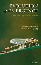 Evolution and emergence systems, organisms, persons