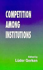 Competition among institutions