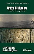 African landscapes interdisciplinary approachesAfrican landscapes : interdisciplinary approaches