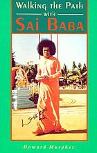 Walking the path with Sai Baba