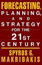 Forecasting, planning, and strategy for the 21st century