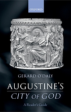 Augustine's City of God : a readers's guide