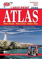 AAA large print atlas : United States, Canada, Mexico