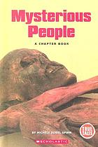 Mysterious people : a chapter book