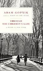 Through the children's gate : a home in New York