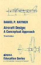 Aircraft design : a conceptual approach