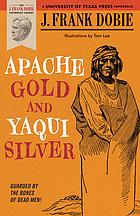 Apache gold and Yaqui silver