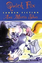 Quick fix : sudden fiction