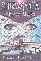 Stravaganza : city of masks
