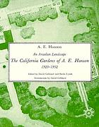 An Arcadian landscape : the California gardens of A.E. Hanson, 1920-1932