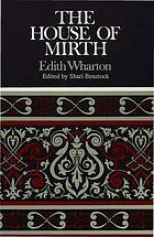 """House of Mirth"" : Edith Wharton"