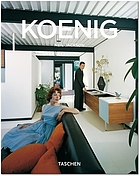 Pierre Koenig, 1925-2004 : living with steel