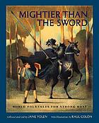 Mightier than the sword : world folktales for strong boys