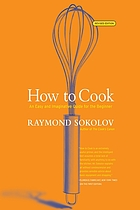 How to cook : an easy and imaginative guide for the beginnerHow to cook revised edition : an easy and imaginative guide for the beginner