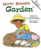 Messy Bessey's garden