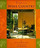 California wine country : interior design, architecture & style