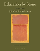 Education by stone : selected poems