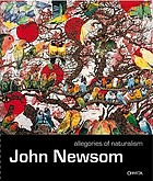John Newsom : allegories of naturalism