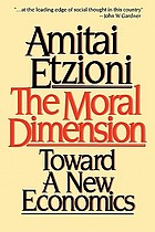 The moral dimension : toward a new economics
