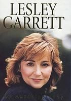 Lesley Garrett : my autobiography