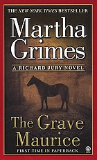 The Grave Maurice : a Richard Jury mystery