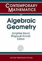 Algebraic geometry : Korea-Japan Conference in honor of Igor Dolgachev's 60th  birthday, July 5-9, 2004, Korea Institute for Advanced Study, Seoul, Korea