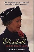 Elizabeth : behind palace doors