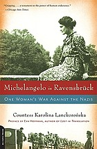 Michelangelo in Ravensbrück : one woman's war against the Nazis