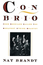 Con brio : four Russians called the Budapest String Quartet