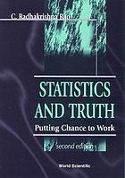 Statistics and truth : putting chance to work