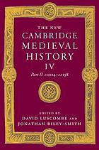 The new Cambridge medieval history. Vol. 4, c. 1024-c. 1198. Part 2