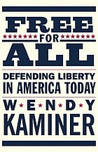 Free for all : defending liberty in America today