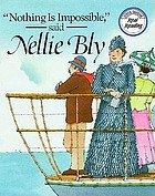 """Nothing is impossible,"" said Nellie Bly"