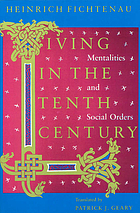 Living in the tenth century : mentalities and social orders