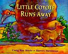 Little Coyote runs away