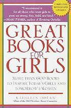 Great books for girls : more than 600 recommended books for girls ages 3-14