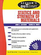 Schaum's outline of theory and problems of statics and strength of materials