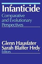 Infanticide : comparative and evolutionary perspectives